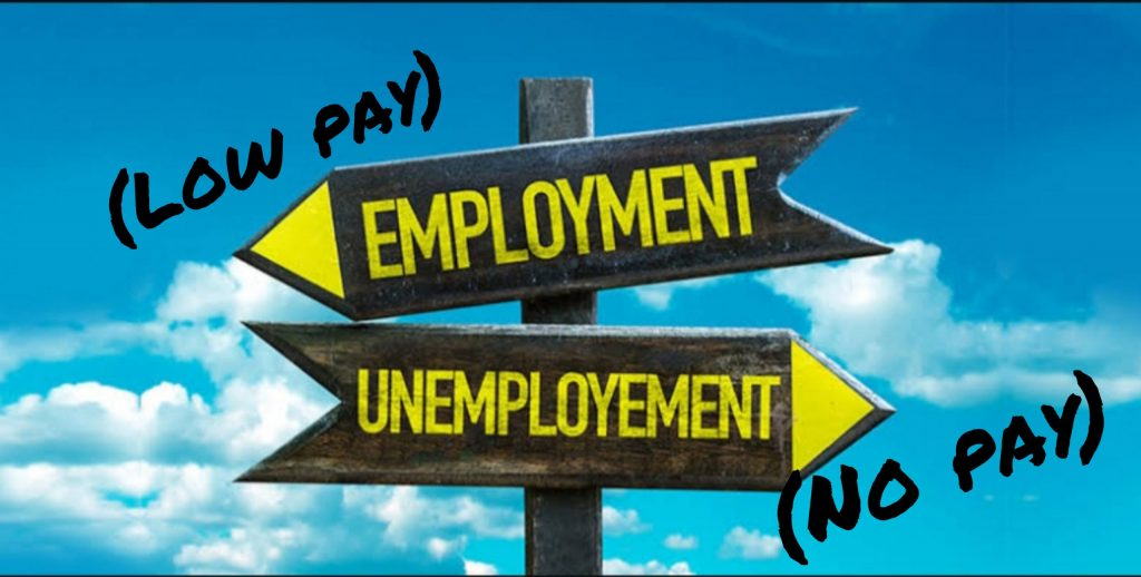 Stay unemployed or earn peanuts for a start?