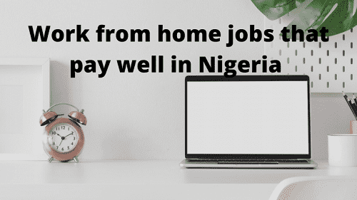 Remote jobs that pays well in Nigeria