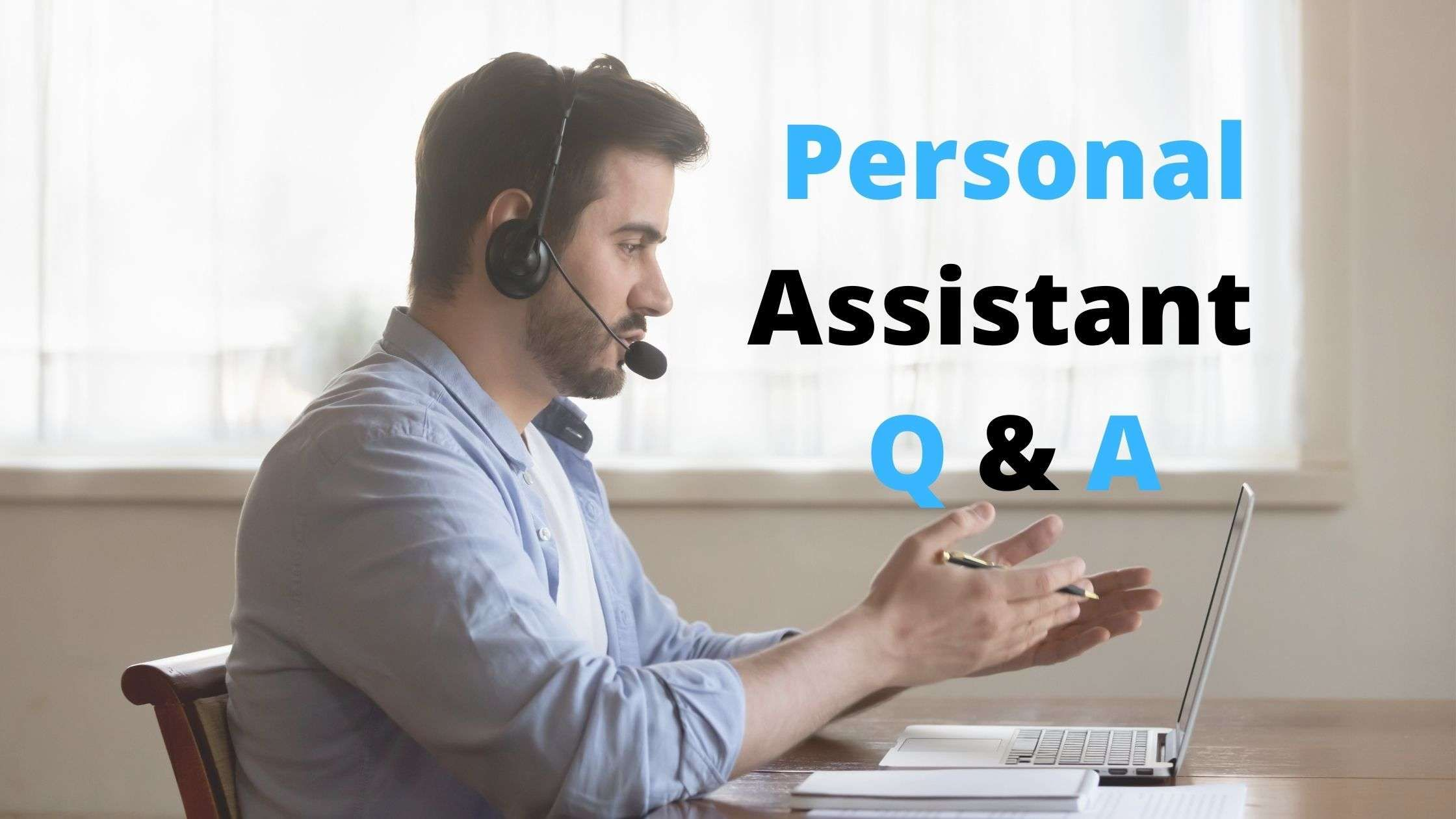 Personal Assistant Interview Questions and Answers